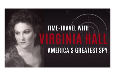 Time-Travel with Virginia Hall, America's Greatest Spy