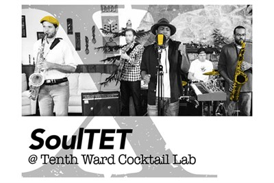 SoulTET at Tenth Ward Distilling Company's Cocktail Lab