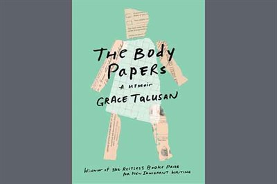 Grace Talusan's book, The Body Papers