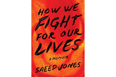 Saeed Jones' Book: How We Fight for Our Lives