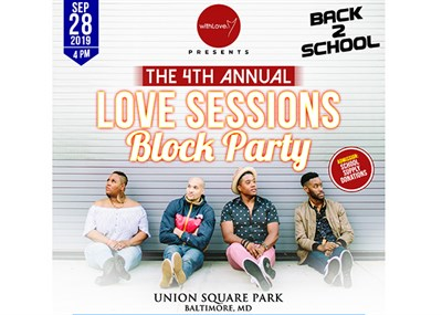 The Love Sessions: Back2School BLOCK PARTY Flyer