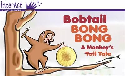 InterAct's Bobtail BONG BONG: A Monkey's Tale