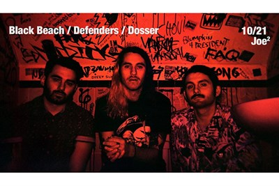 Black Beach, Defenders, Dosser at Joe2 poster
