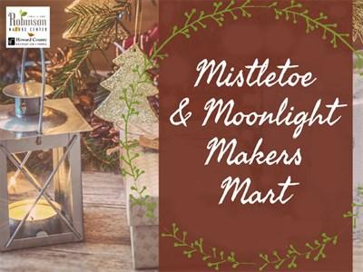 Mistletoe & Moonlight Makers Mart