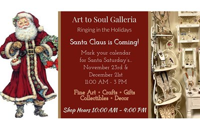 Santa is Coming to Art to Soul Galleria poster