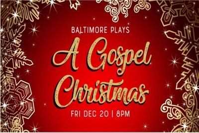 Baltimore Plays:  A Gospel Christmas