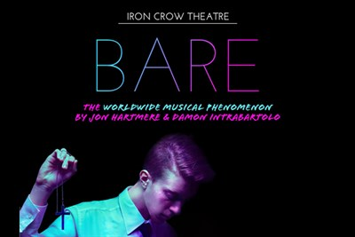 Bare at Iron Crow Theatre