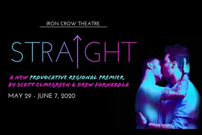 Straight at Iron Crow Theatre
