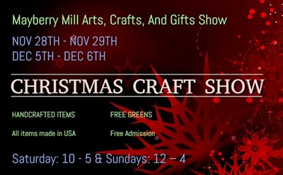 Mayberry Mill Arts, Crafts, And Gifts Show