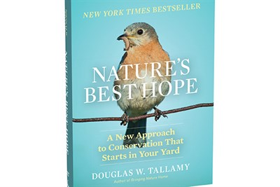 Nature's Best Hope/A New Approach to Conservation That Starts in Your Yard by D Tallamy-