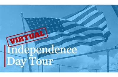 Virtual Independence Day Tour Flyer