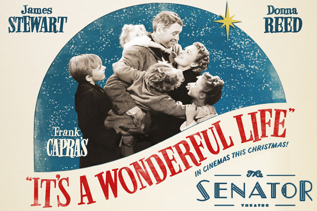 IT'S A WONDERFUL LIFE: Holiday Family Movie at the Senator Theatre